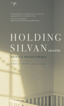 Holding Silvan: A Brief Life
