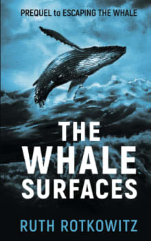 The Whale Surfaces: Prequel to Escaping The Whale