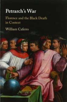 Petrarch's War: Florence and the Black Death in Context
