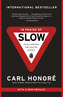 In Praise of Slow: Challenging the Cult of Speed