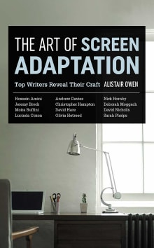 The Art of Screen Adaptation: Top Writers Reveal Their Craft