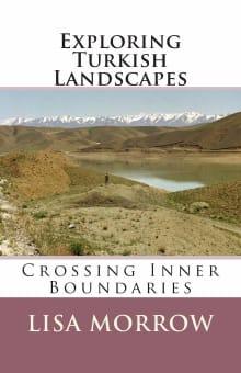 Exploring Turkish Landscapes: Crossing Inner Boundaries