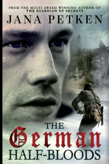 The German Half-Bloods: The Half-Bloods Trilogy, Book I