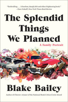 The Splendid Things We Planned - A Family Portrait