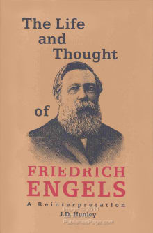 The Life and Thought of Friedrich Engels: A Reinterpretation