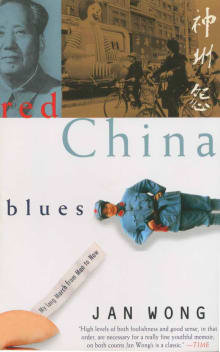 Red China Blues: My Long March from Mao to Now (Anchor Books)