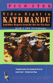 Video Night in Kathmandu: And Other Reports from the Not-So-Far-East