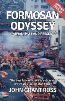Formosan Odyssey: Taiwan, Past and Present