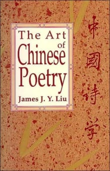 The Art of Chinese Poetry