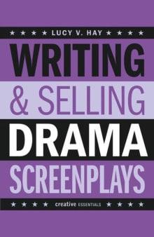 Writing & Selling Drama Screenplays