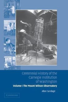Centennial History of the Carnegie Institution of Washington: Volume 1, the Mount Wilson Observatory: Breaking the Code of Cosmic Evolution