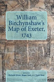 William Birchynshaw's Map of Exeter, 1743
