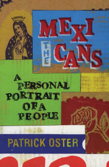 The Mexicans: A Personal Portrait of a People