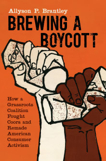 Brewing a Boycott: How a Grassroots Coalition Fought Coors and Remade American Consumer Activism