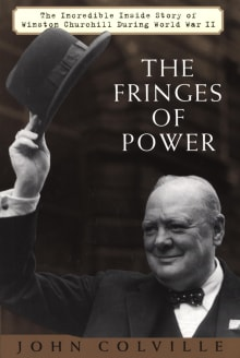 The Fringes of Power: 10 Downing Street Diaries, 1939-1955