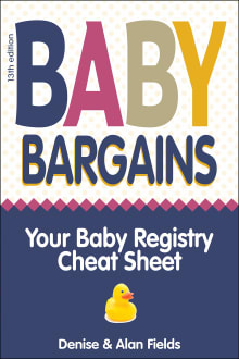 Baby Bargains: Your Baby Registry Cheat Sheet