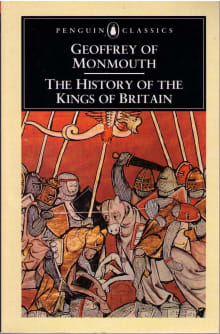 The History of the Kings of Britain (Translated By Lewis Thorpe)