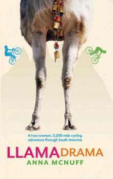 Llama Drama: A two-woman, 5,500-mile cycling adventure through South America