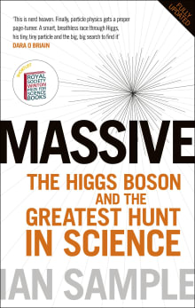 Massive: The Higgs Boson and the Greatest Hunt in Science