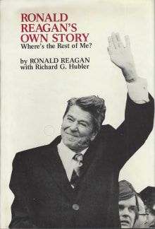 Where's the Rest of Me? The Autobiography of Ronald Reagan