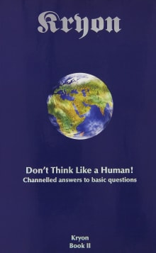 Don't Think Like a Human: Channelled Answers to Basic Questions