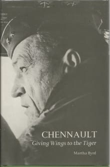 Chennault: Giving Wings to the Tiger