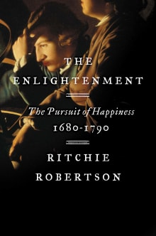 The Enlightenment: The Pursuit of Happiness, 1680-1790