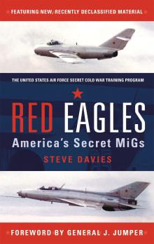 Red Eagles: America's Secret MiGs
