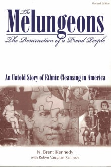 The Melungeons: The Resurrection of a Proud People: An Untold Story of Ethnic Cleansing in America
