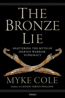 The Bronze Lie: Shattering the Myth of Spartan Warrior Supremacy