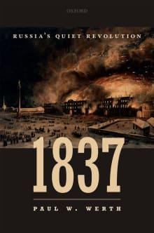 1837: Russia's Quiet Revolution