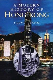 A Modern History of Hong Kong: 1841-1997