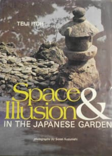 Space and Illusion in the Japanese Garden