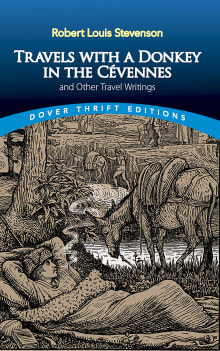 Travels with a Donkey in the Cévennes: And Other Travel Writings