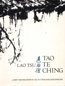 Tao Te Ching (Translated By Gia-Fu Feng and Jane English)