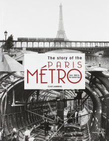 The story of the Paris Metro: from 1900 to the current day