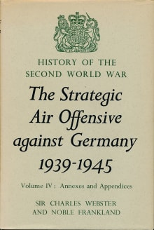The Strategic Air Offensive against Germany 1939-1945
