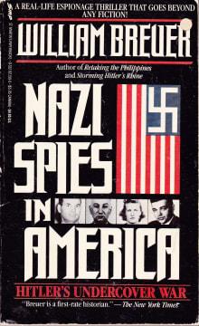 Nazi Spies in America: Hitler's Undercover War