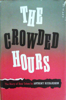 The Crowded Hours: The Story Of 'Sos' Cohen