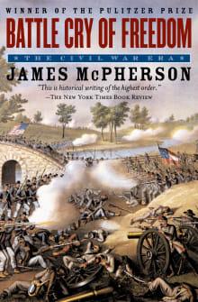Battle Cry of Freedom: The Civil War Era