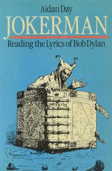 Jokerman: Reading the Lyrics of Bob Dylan