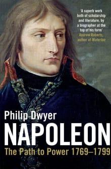 Napoleon: The Path to Power 1769 - 1799
