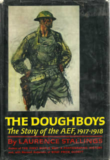The Doughboys: The Story of the AEF, 1917-1918