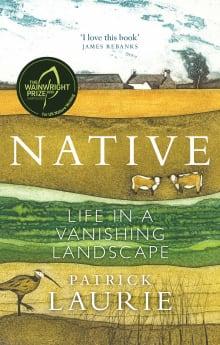 Native: Life in a Vanishing Landscape