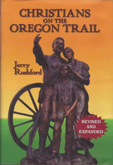 Christians on the Oregon Trail: Churches of Christ and Christian Churches in Early Oregon, 1842-1882