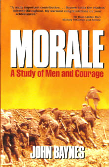 Morale: A Study of Men and Courage