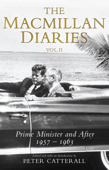 Harold Macmillan: Volume 2: 1957-1986