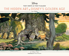 They Drew as They Pleased, Volume 1: The Hidden Art of Disney's Golden Age, the 1930s