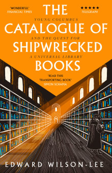 The Catalogue of Shipwrecked Books: Young Columbus and the Quest for a Universal Library