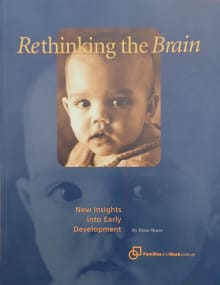 Rethinking the Brain: New Insights into Early Development